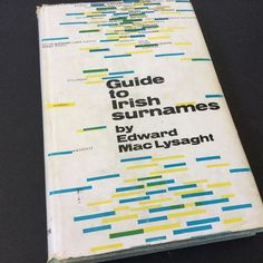 Guide to Irish Surnames by Edward MacLysaght Helicon 1964 Rare Vintage Book