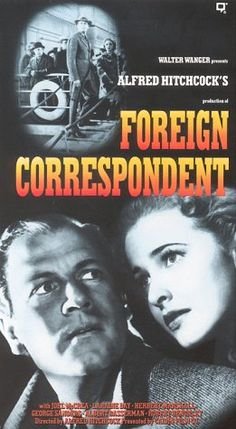 Directed by Alfred Hitchcock.  With Joel McCrea, Laraine Day, Herbert Marshall, George Sanders. On the eve of WWII, a young American reporter tries to expose enemy agents in London.