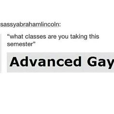 I'm straight, but I would take that class tbh