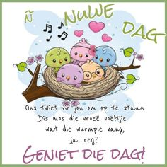 Morning Greetings Quotes, Good Morning Messages, Good Morning Wishes, Good Morning Quotes, Lekker Dag, Afrikaanse Quotes, Goeie More, Words, Amanda