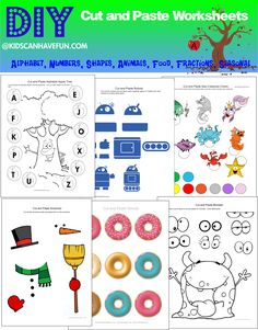 DIY Cut and Paste Worksheets for Kids http://www.kidscanhavefun.com/cut-paste-activities.htm