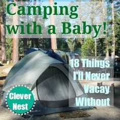18 Things I'll Never Vacay Without-camping with a baby