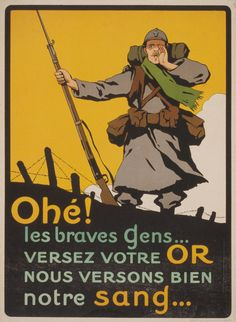 French poster: Ahoy! Good people … Deposit your gold; we willingly give our blood.