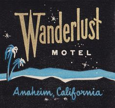 Typeverything.com / Wanderlust Motel / Designer unknown