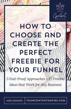 How to Choose and Create the Perfect Funnel Freebie - Your Content Empire Inbound Marketing, Email Marketing Strategy, Marketing Tools, Marketing Digital, Business Marketing, Content Marketing, Business Tips, Internet Marketing, Online Marketing