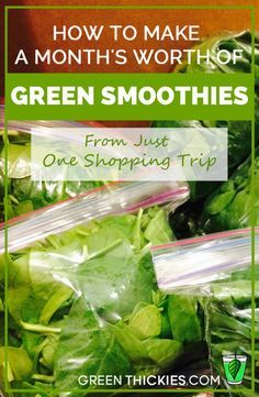 How to make a month's worth of green smoothies from just one shopping trip!
