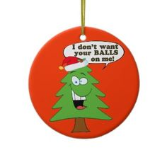 Save The Christmas Trees! Christmas Tree Ornaments