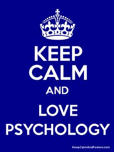Keep Calm and LOVE PSYCHOLOGY Poster