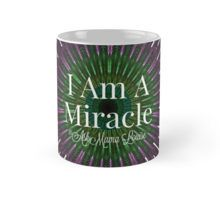 """"""" I AM A MIRACLE"""" Mug www.askmamalouise.com  Go under shop now!!!! You will love it 43 products to view! Tee-Shirts , Draw String Bags, Totes, iPhone Cases and more!"""