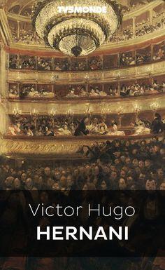 "Bibliothèque Numérique #TV5MONDE - Victor Hugo, ""Hernani"""