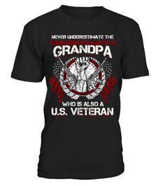 US Veteran Grandpa - Never Underestimate  => #parents #father #family #grandparents #mother #giftformom #giftforparents #giftforfather #giftforfamily #giftforgrandparents #giftformother #hoodie #ideas #image #photo #shirt #tshirt