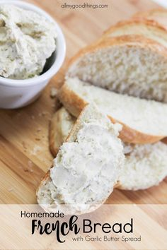 Homemade French Bread with Garlic Butter Spread This bread is easy to make! Addictive with the garlic butter. Makes four medium loaves.