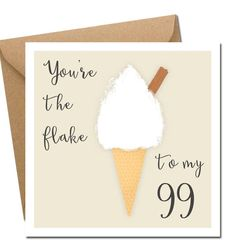 Fun, quirky and alternative Valentine's Day card for your other half! You're the flake to my Irish Design, Kraft Envelopes, Flakes, Valentines Day, Alternative, Greeting Cards, Messages, Gift Ideas, Street