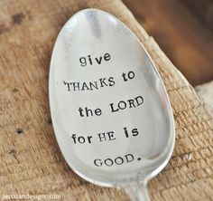 Give Thanks to the Lord Hand Stamped Vintage Serving Spoon