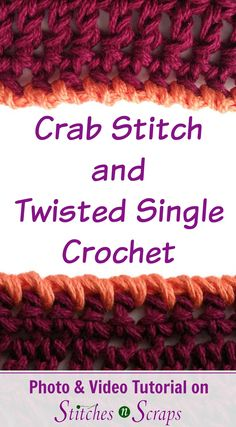 Crab Stitch and Twisted Single Crochet are two decorative edging stitches. The results are similar, but they are worked in opposite directions. Learn both stitches in this photo and video tutorial on Stitches n Scraps!