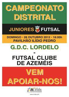 Futsal Juniores: GDC Lordelo vs Futsal Clube de Azeméis  > Domingo, 28 de Outubro, 2012 - 18h00  @ Pavilhão Ilídio Pedro, Lordelo, Vila Chã, Vale de Cambra