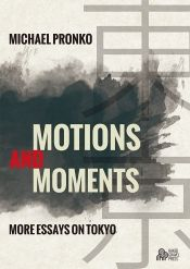 Motions and Moments by Michael Pronko - OnlineBookClub.org Book of the Day…