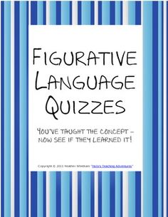Figurative Language Quiz - These worksheets/quizzes test your students after you've taught metaphors, similes, personifications, alliteration, and onomatopoeia. Teaching Language Arts, Classroom Language, Speech Language Pathology, Language Activities, Teaching Writing, Speech And Language, Teaching Ideas, Teaching Poetry, Teaching English