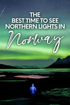 The Best Time To See Northern Lights In Norway. A local's input on the best time to see northern lights in Norway, the best places to see them & how to photograph it all. Places In Europe, Europe Destinations, Places To See, Northern Lights Norway, See The Northern Lights, Tromso, Lofoten, Bodo, Solar Activity