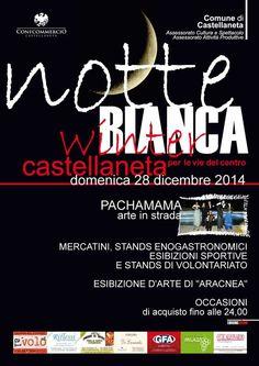 Notte Bianca Winter domenica 28 dicembre 2014,dalle ore 18.00, alle ore 24.00, a #Castellaneta (Ta)
