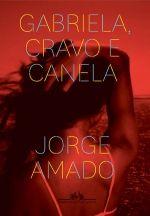 GABRIELA, CRAVO E CANELA (EDIÇÃO ECONÔMICA) - Jorge Amado - Companhia das Letras