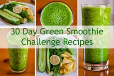 30 Day Green Smoothie Challenge Recipes