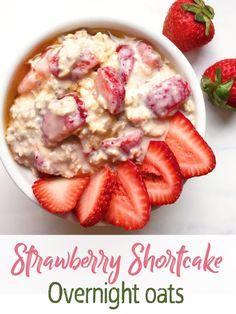 Strawberry Shortcake Overnight Oats – The Dish On Healthy