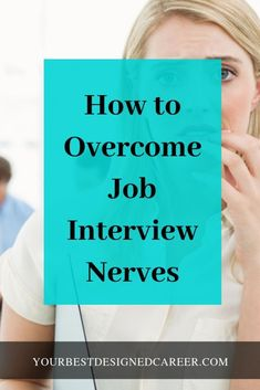 Here's How to Overcome Them – Your Best Designed Career Do you get nervous at job interviews and want to know how to calm your nerves so you will have confidence for your job interview? Job Interview Quotes, Interview Answers, Interview Process, Job Interview Tips, Job Interview Questions, Assistant Principal Interview Questions, Interview Techniques, Interview Coaching, Interview Nerves