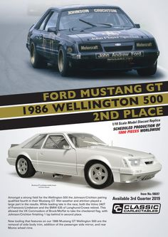 Ford Mustang GT 1986 Wellington 500 Place Dick Johnson and Neville Crichton from Classic Carlectables in scale. Model features opening doors and bonnet to reveal detailed engine. Comes with certificate of authenticity. Due quarter of 2019 Ford Mustang Gt, Scale Models, Authenticity, Certificate, Diecast, Engineering, Doors, Classic, Vehicles