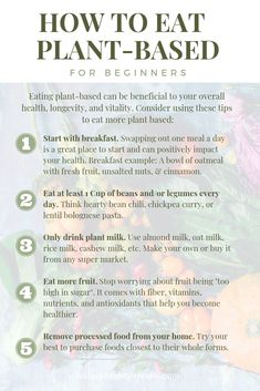 How to Eat Plant-Based for Beginners. Eating plant-based can be beneficial to your overall health, longevity, and vitality. Consider using these beginner friendly tips to get you started on your journey. Tips are by Peasful Plate. Source by plant based Plant Based Diet Meals, Plant Based Meal Planning, Plant Diet, Plant Based Whole Foods, Plant Based Nutrition, Plant Based Eating, Plant Based Recipes, Plant Based Foods List, Plant Based Protein