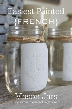 Easiest Painted {French} Mason Jar | So Much Better With Age