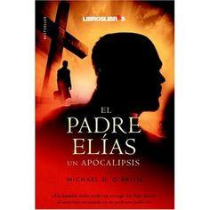 El padre Elías, un apocalipsis