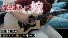 【魔法使いの嫁】 Mahoutsukai no Yome OP Here - JUNNA - Fingerstyle Guitar Cover