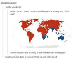 I was under the impression that America was the only country that drive on the right side lol <same. ~A confused Australian >>> Hetalia Stupid Funny, The Funny, Hilarious, Funny Stuff, Random Stuff, Funny Things, Random Humor, Tumblr Stuff, Tumblr Posts