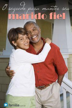 O segredo para manter seu marido fiel