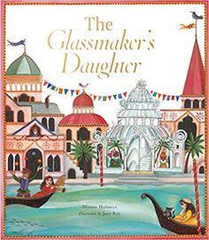 The Glassmaker's Daughter: Dianne Hofmeyr, Jane Ray
