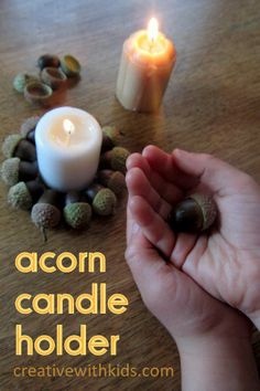 Acorn Craft For Kids - pretty little acorn candle holders for fall.