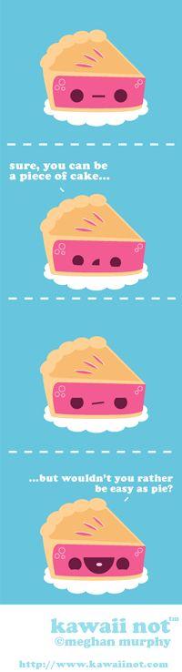 Kawaii Not - Easy As Pie