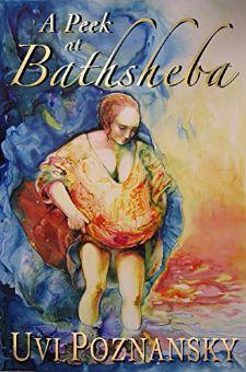 Bargain Books Under $3 for 12/29/2016:  A Peek at Bathsheba (The David Chronicles Book 2) by Uvi Poznansky