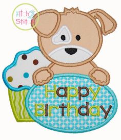 Birthday Puppy Applique Design 4x4, 5x7, and 6x10  INSTANT DOWNLOAD now available by TheItch2Stitch on Etsy https://www.etsy.com/listing/174777256/birthday-puppy-applique-design-4x4-5x7
