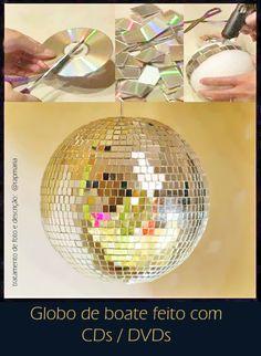 Globo de boate feito com CDs/ DVDs  Via: https://www.facebook.com/arquitetapage