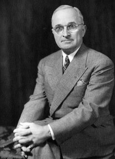 'You want a friend in Washington? Get a dog.' Harry S Truman (33rd President) 1945-1953. 'Never kick a fresh turd on a hot day.' Ordered atomic testing at Bikini Atoll. One year later aliens landed at Roswell, New Mexico, and exactly 50 years after that Men in Black was released! Was left-handed while in office. And before. And after.