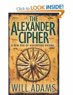 The Alexander Cipher: Amazon.co.uk: Will Adams: Books
