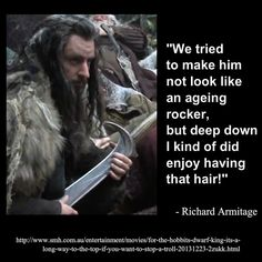 LOL! Some of the earlier versions of Thorin's make up, I thought he reminded me of a Klingon. Glad they kept at it and of course found perfection. They let Richards face come through more.