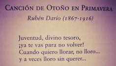 Rubén Darío Canción de Otoño en Primavera... Primer párrafo*
