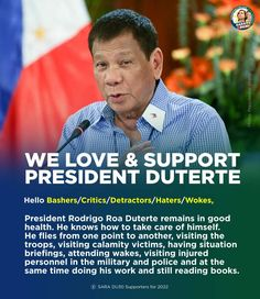 All The Way, Take That, Rodrigo Duterte, Our President, Take Care, Troops, Presidents, Health, Health Care