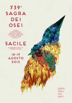 Sagra dei Osei - Illustrations and design for the 738th edition of Sagra dei Osei, a folkloristic bird festival that take place in the city of Sacile (Italy) every year since 1273. The project was developed in collaboration with Italian designer Claudio Gasparollo. - elisa vendramin    739° Sagra dei Osei, vertical poster, 70x100 cm.