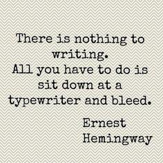 -Ernest Hemingway She bleeds words Poetry Quotes, Book Quotes, Words Quotes, Wise Words, Me Quotes, Sayings, Hemingway Quotes, Ernest Hemingway, Great Quotes