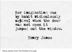 Henry James; The Portrait of a Lady.