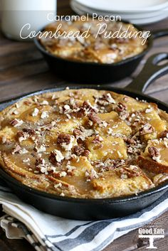Skillet Cornbread Pudding with Caramel Pecan topping. Perfect for leftover cornbread!